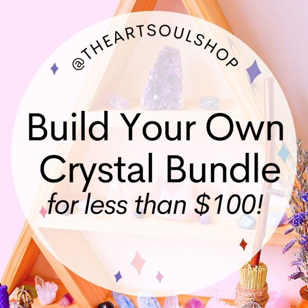 Build your Own Crystal Bundle for less than $100